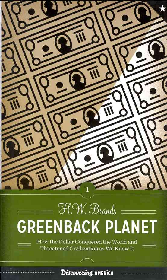 Greenback Planet By Brands, H. W.