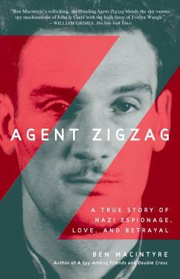 Agent Zigzag By MacIntyre, Ben