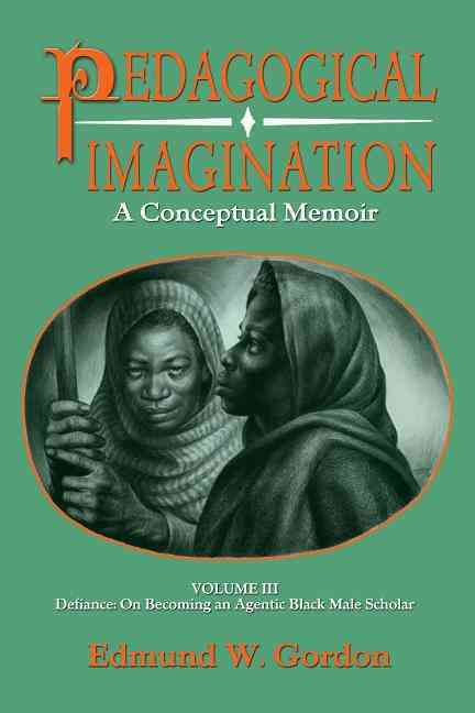 Pedagogical Imagination By Gordon, Edmund W.
